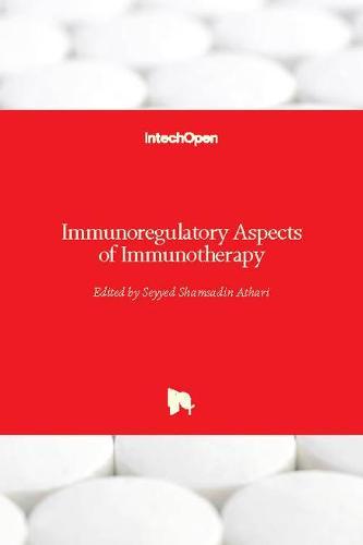 Immunoregulatory Aspects of Immunotherapy (Hardback)