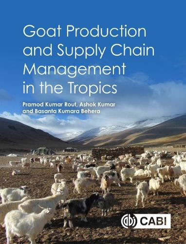 Goat Production and Supply Chain Management in the Tropics (Hardback)