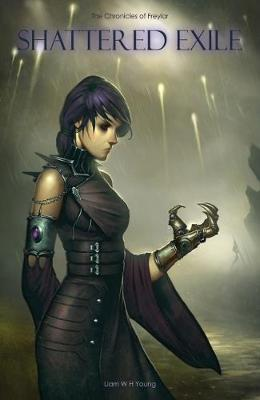 Shattered Exile: The Chronicles of Freylar - The Chronicles of Freylar 3 (Paperback)
