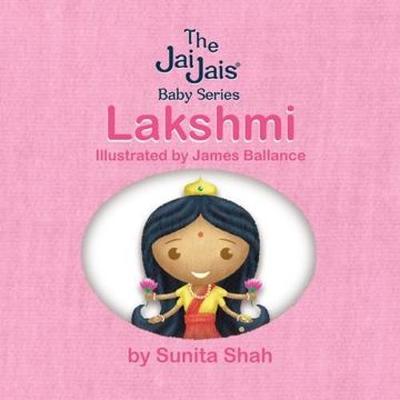 Lakshmi - The Jai Jais 1 (Board book)