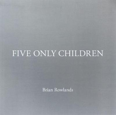Five Only Children (Paperback)