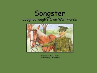 Songster Loughborough's Own War Horse (Paperback)