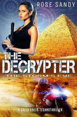 The Decrypter - The Storm's Eye - Calla Cress Technothrillers 4 (Paperback)
