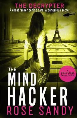 The Decrypter and The Mind Hacker - Calla Cress Technothrillers 2 (Paperback)