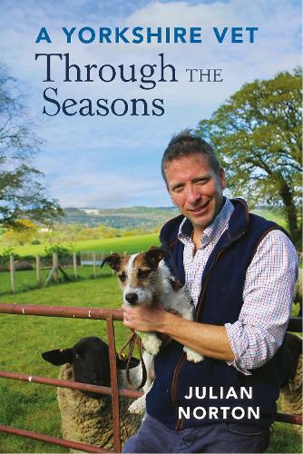 A Yorkshire Vet Through the Seasons (Paperback)
