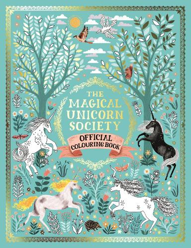 The Magical Unicorn Society Official Colouring Book (Paperback)