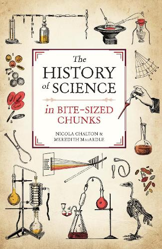 The History of Science in Bite-sized Chunks (Paperback)