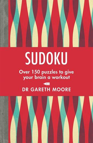 Sudoku: Over 150 puzzles to give your brain a workout (Paperback)
