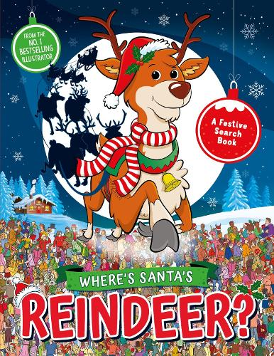 Where's Santa's Reindeer?: A Festive Search and Find Book - Search and Find Activity (Paperback)