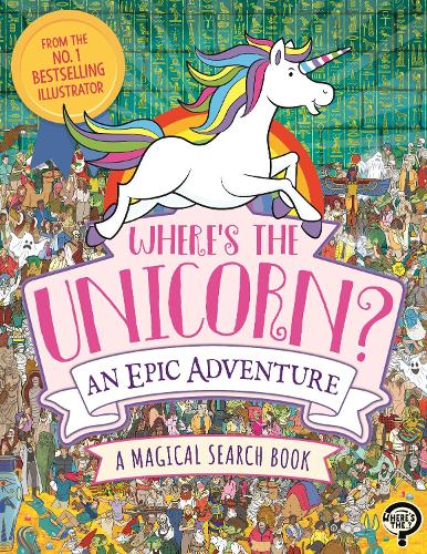 Where's the Unicorn? An Epic Adventure: A Magical Search and Find Book - Search and Find Activity (Paperback)