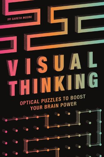 Visual Thinking: Optical Puzzles to Boost Your Brain Power (Paperback)