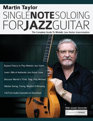 Martin Taylor Single Note Soloing For Jazz Guitar (Paperback)