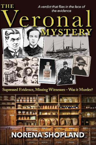 The Veronal Mystery: Supressed Evidence, Missing Witnesses - Was it Murder? - Wordcatcher History - True Stories of Wales (Paperback)