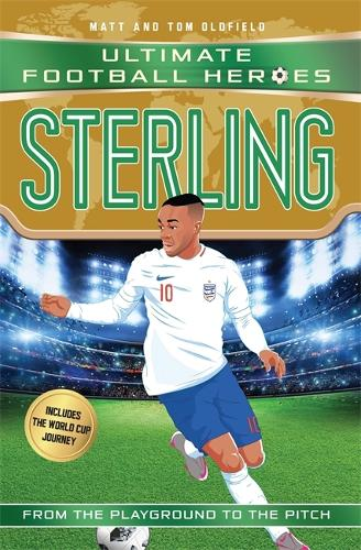 Sterling (Ultimate Football Heroes - the No. 1 football series): Collect them all! - Ultimate Football Heroes (Paperback)
