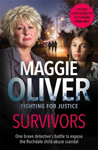 Survivors: One Brave Detective's Battle to Expose the Rochdale Child Abuse Scandal (Paperback)