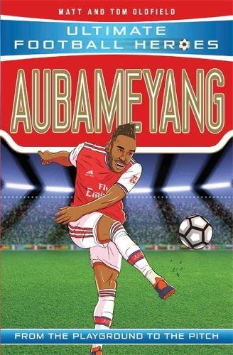 Aubameyang - Ultimate Football Heroes (Paperback)