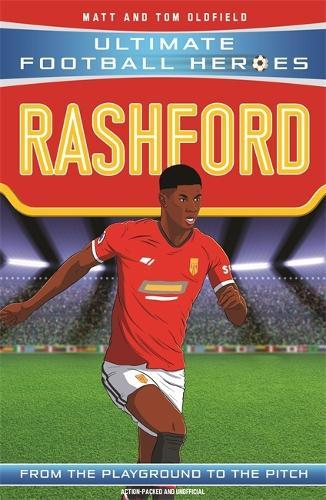 Rashford (Ultimate Football Heroes - the No.1 football series): Collect them all! - Ultimate Football Heroes (Paperback)