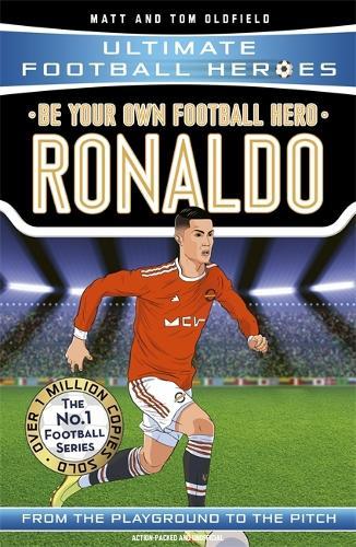 Be Your Own Football Hero: Ronaldo - Ultimate Football Heroes (Paperback)