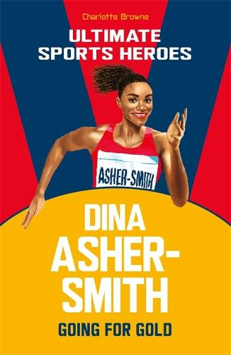 Dina Asher-Smith (Ultimate Sports Heroes) (Paperback)
