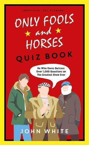 The Only Fools & Horses Quiz Book (Hardback)