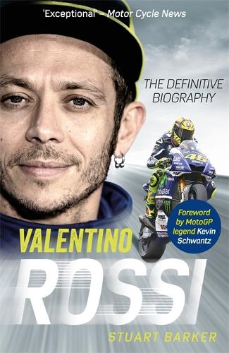 Valentino Rossi: The Definitive Biography (Paperback)