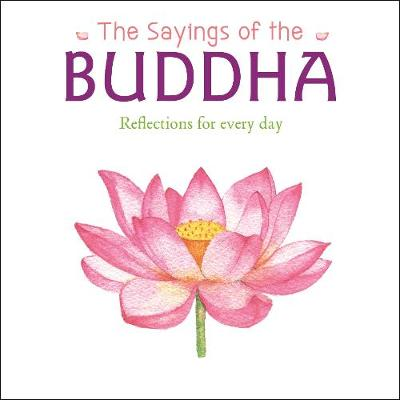 The Sayings of the Buddha (Paperback)