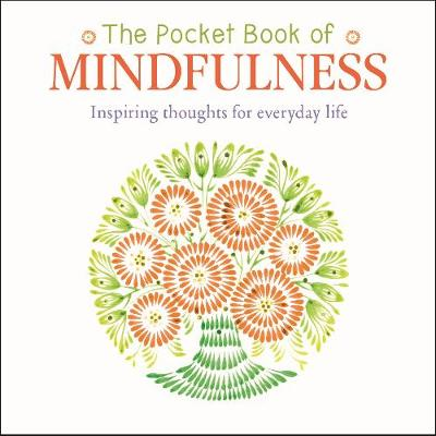 The Pocket Book of Mindfulness: Live in the moment and reduce stress (Paperback)