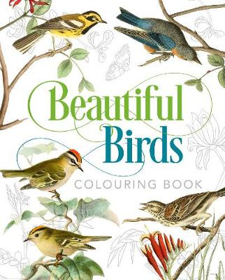 Beautiful Birds Colouring Book By John James Audubon Peter Gray Waterstones