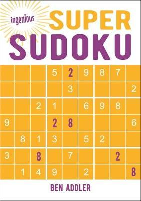 Super Sudoku - Ingenious Puzzles & Dot-To-Dots 4 (Paperback)