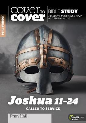 Joshua 11-24: Called to Service - Cover to Cover Bible Study Guides (Paperback)