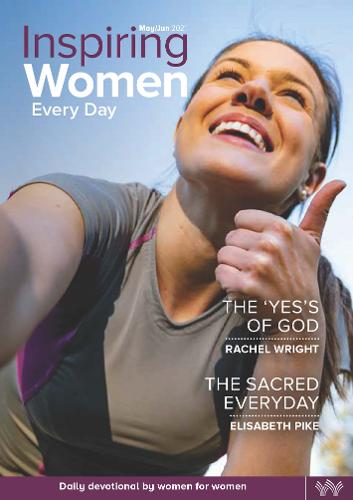 Inspiring Women Every Day May/Jun 2021: The 'Yes's' of God & The Sacred Everyday (Paperback)