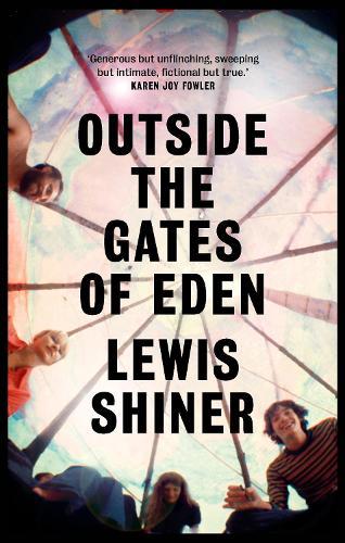 Outside the Gates of Eden (Hardback)