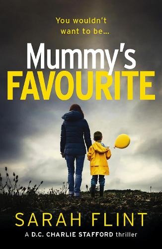 Mummy's Favourite - DC Charlotte Stafford Series 1 (Paperback)