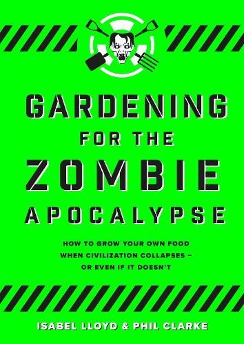 Gardening for the Zombie Apocalypse (Paperback)