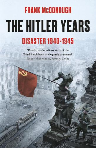 The Hitler Years ~ Disaster 1940-1945 (Paperback)