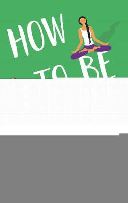 How To Be Perfect: The much-anticipated follow-up novel to the laugh-out-loud The Mummy Bloggers (Paperback)