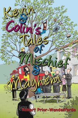 Kevin & Colin's Tales of Mischief & Mayhem (Paperback)