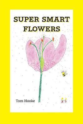 Super Smart Flowers (Paperback)