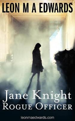 Jane Knight: Rogue Officer (Paperback)