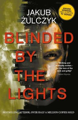 Blinded by the Lights: Now a major HBO Europe TV series (Paperback)