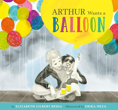 Arthur Wants a Balloon (Paperback)
