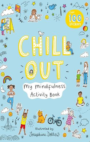 Chill Out: My Mindfulness Activity Book (Paperback)