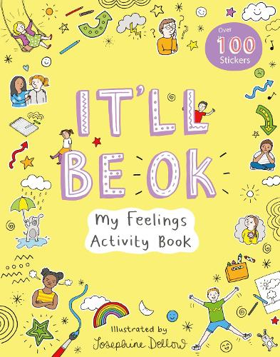 It'll Be OK: My Feelings Activity Book - Activity Books (Paperback)
