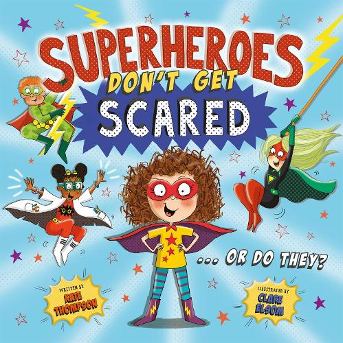 Superheroes Don't Get Scared (Paperback)