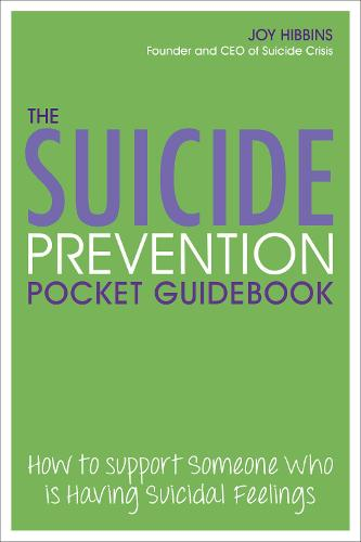 The Suicide Prevention Pocketbook: How to Support Someone Who is Having Suicidal Feelings (Paperback)
