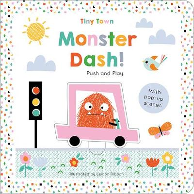 Monster Dash! - Tiny Town Push and Play (Board book)