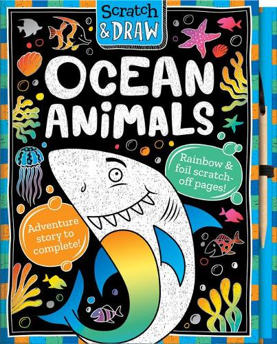 Scratch and Draw Under the Sea - Scratch and Draw (Hardback)