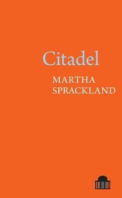Citadel - Pavilion Poetry (Paperback)