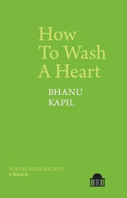 How To Wash A Heart - Pavilion Poetry (Paperback)