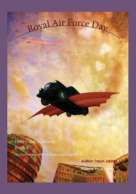 Royal Air Force Day: Book 4 - Henry and Kathleen Adventures 4 (Paperback)